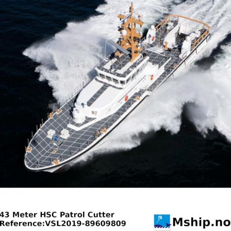 43 Meter HSC Patrol Cutter https://mship.no