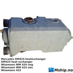 Mercedes OM424 OM 423 heatexchanger